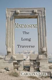 Mnemosyne, The Long Traverse by Carolyn Clark