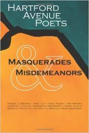 Masquerades and Misdemeanors by Hartford Avenue Poets