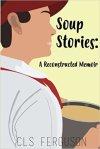 Soup Stories